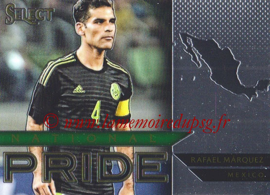 2015 - Panini Select Soccer - N° NP48 - Rafael MARQUEZ (Mexique) (National Pride)