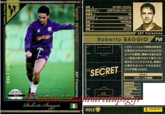 2015-16 - Panini WCCF - N° HOLE1 - Roberto BAGGIO (ACF Fiorentina) (History Of Legends)