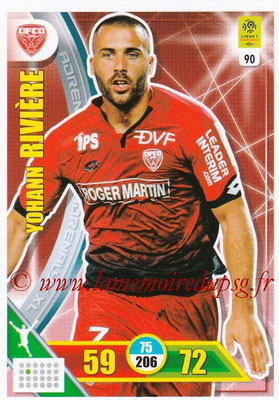2017-18 - Panini Adrenalyn XL Ligue 1 - N° 090 - Yohann RIVIERE (Dijon)