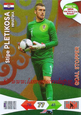 2014 - Panini Road to FIFA World Cup Brazil Adrenalyn XL - N° 213 - Stipe PLETIKOSA (Croatie) (Goal Stopper)