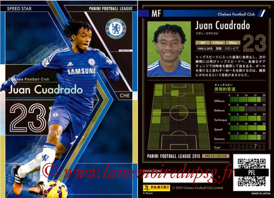Panini Football League 2015 - PFL14 - N° 115 - Juan CUADRADO (Chelsea FC) (Speed Star)