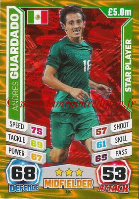 Topps Match Attax England 2014 - N° 167 - Andrea GUARDADO (Mexique) (Star Player)