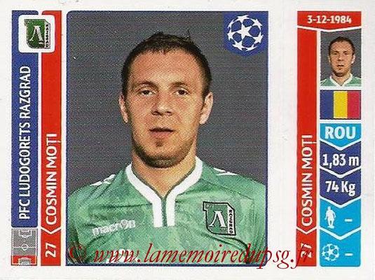 2014-15 - Panini Champions League N° 166 - Cosmin MOTI (Ludogorets Razgrad)