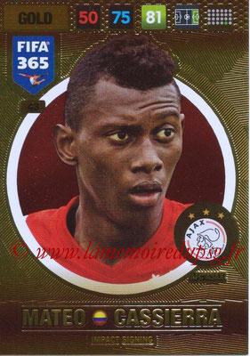 2016-17 - Panini Adrenalyn XL FIFA 365 - N° 043 - Mateo GASSIERA (AFC Ajax) (Impact Signing)