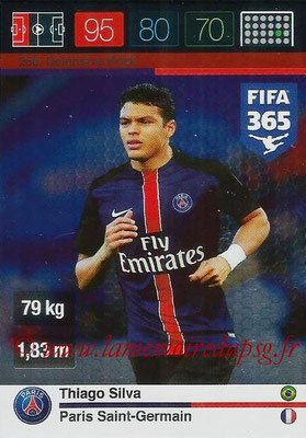2015-16 - Panini Adrenalyn XL FIFA 365 - N° 258 - Thiago SILVA (Paris Saint-Germain) (Defensive Rock)