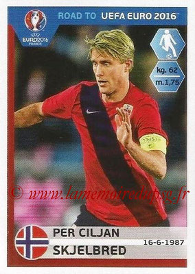 Panini Road to Euro 2016 Stickers - N° 187 - Per Ciljan SKJELBRED (Norvège)