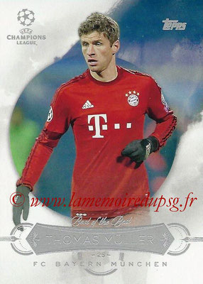 2015-16 - Topps UEFA Champions League Showcase Soccer - N° BB-TM - Thomas MÜLLER (FC Bayern Munich) (Best of the Best)