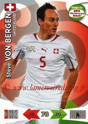 2014 - Panini Road to FIFA World Cup Brazil Adrenalyn XL - N° 175 - Steve VON BERGEN (Suisse)