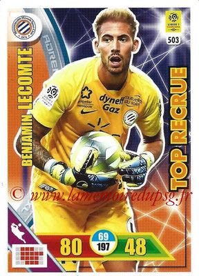 2017-18 - Panini Adrenalyn XL Ligue 1 - N° 503 - Benjamin LECOMTE (Montpellier) (Top Recrue)