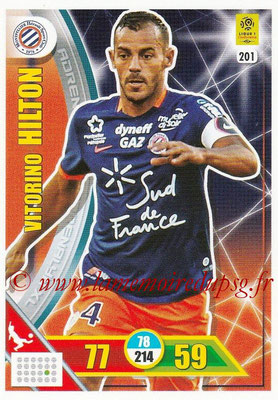 2017-18 - Panini Adrenalyn XL Ligue 1 - N° 201 - Victorino HILTON (Montpellier)