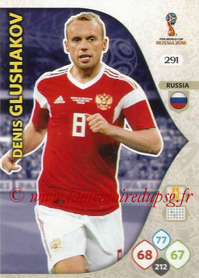 2018 - Panini FIFA World Cup Russia Adrenalyn XL - N° 291 - Denis GLUSHAKOV (Russie)