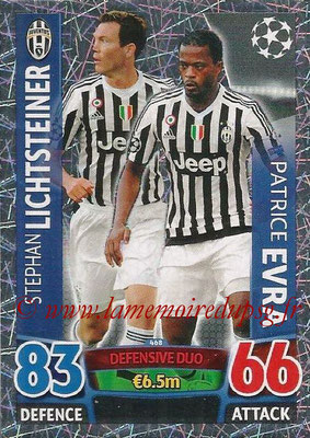2015-16 - Topps UEFA Champions League Match Attax - N° 468 - Stephan LICHTSTEINER + Pattrice EVRA (Juventus FC) (Defensive Duo)