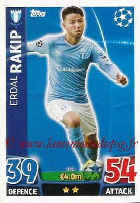 2015-16 - Topps UEFA Champions League Match Attax - N° 371 - Erdal RAKIP (Malmö FF)
