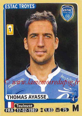 2015-16 - Panini Ligue 1 Stickers - N° 470 - Thomas AYASSE (ESTAC Troyes)