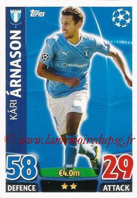 2015-16 - Topps UEFA Champions League Match Attax - N° 362 - Kari ARNASON (Malmö FF)