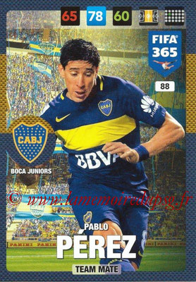 2016-17 - Panini Adrenalyn XL FIFA 365 - N° 088 - Pablo PEREZ (CA Boca Junior)