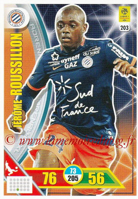 2017-18 - Panini Adrenalyn XL Ligue 1 - N° 203 - Jerôme ROUSSILLON (Montpellier)