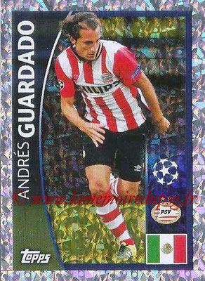 2015-16 - Topps UEFA Champions League Stickers - N° 079 - Andrés GUARDADO (PSV Eindhoven)