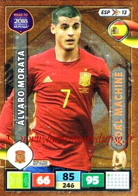 2018 - Panini Road to FIFA World Cup Russia Adrenalyn XL - N° ESP13 - Alvaro MORATA (Espagne) (Goal Machine)
