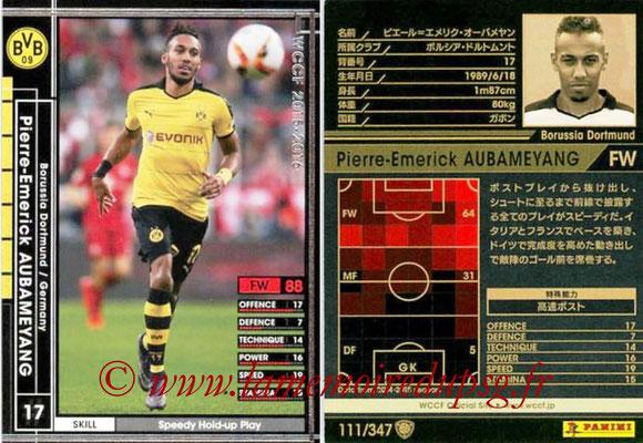 2015-16 - Panini WCCF - N° 111 - Pierre-Emerick AUBAMEYANG (Borussia Dortmund)
