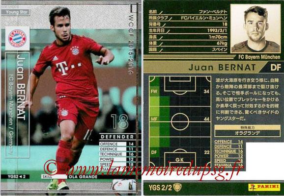2015-16 - Panini WCCF - N° YGS2 - Juan BERNAT (FC Bayern Munich) (Young Star)
