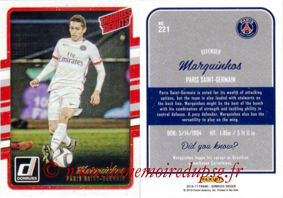 2016 - Panini Donruss Cards - N° 221 - MARQUINHOS (Paris Saint-Germain) (Donruss Debuts)