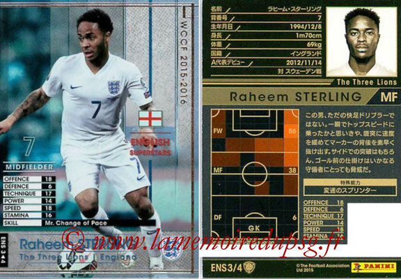 2015-16 - Panini WCCF - N° ENS3 - Raheem STERLING (Angleterre) (English Superstars)
