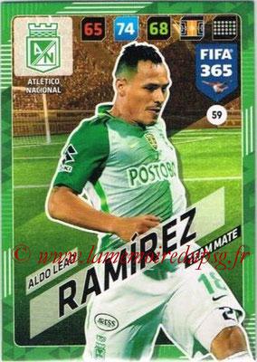 2017-18 - Panini FIFA 365 Cards - N° 059 - Aldo Leao RAMIREZ (Atletico Nacional)