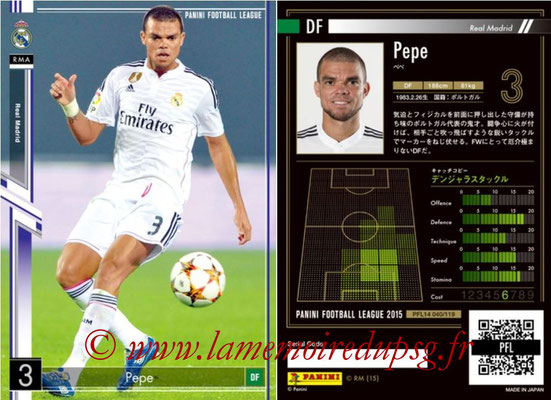 Panini Football League 2015 - PFL14 - N° 040 - PEPE (Real Madrid CF)