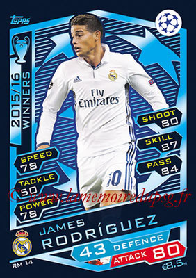 2016-17 - Topps UEFA Champions League Match Attax - N° RM14 - James RODRIGUEZ (Real Madrid CF)