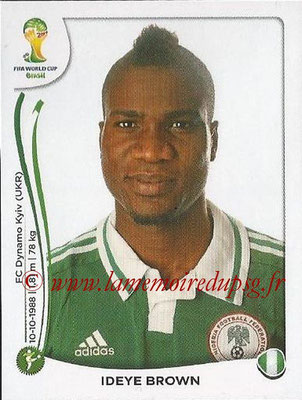 2014 - Panini FIFA World Cup Brazil Stickers - N° 485 - Ideye BROWN (Nigéria)
