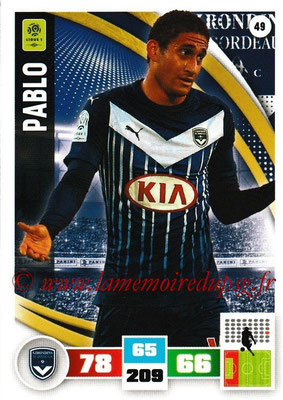 2016-17 - Panini Adrenalyn XL Ligue 1 - N° 049 - PABLO (Bordeaux)
