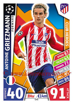 2017-18 - Topps UEFA Champions League Match Attax - N° CH03 - Antoine GRIEZMANN (Club Atlético de Madrid) (Club Heroes)