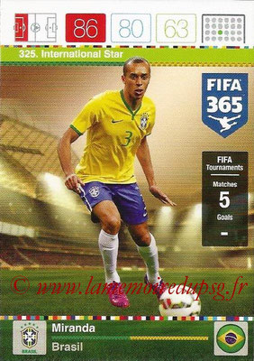 2015-16 - Panini Adrenalyn XL FIFA 365 - N° 325 - MIRANDA (Brésil) (International Star)