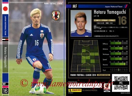 Panini Football League 2014 - PFL06 - N° 143 - Hotaru YAMAGUCHI (Japon)