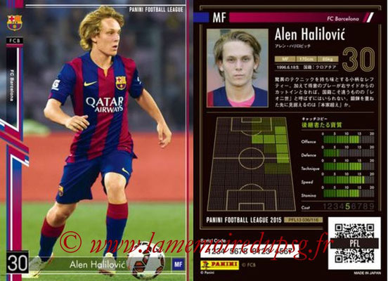 Panini Football League 2015 - PFL13 - N° 036 - Alen HALILOVIC (FC Barcelone)