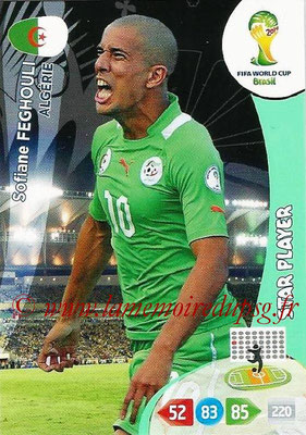 2014 - Panini FIFA World Cup Brazil Adrenalyn XL - N° 003 - Sofiane FEGHOULI (Algérie) (Star Player)