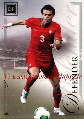 2014 - Futera World Football Unique - N° 025 - PEPE (Defender)