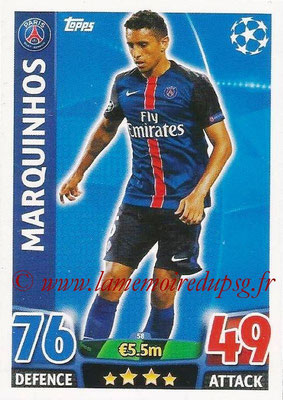 2015-16 - Topps UEFA Champions League Match Attax - N° 058 - MARQUINHOS (Paris Saint-Germain)