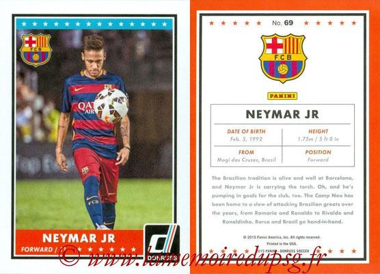 2015 - Panini Donruss Soccer - N° 069 - NEYMAR Jr (FC Barcelone)