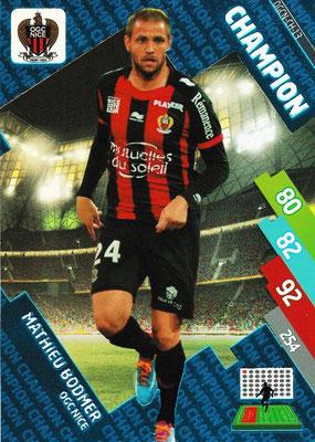 N° 293 - OGCN-CH-13 - Mathieu BODMER (2010-13, PSG > 2014-15, Nice) (Champion)