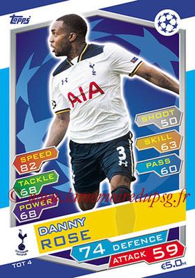2016-17 - Topps UEFA Champions League Match Attax - N° TOT4 - Danny ROSE (Tottenham Hotspur)