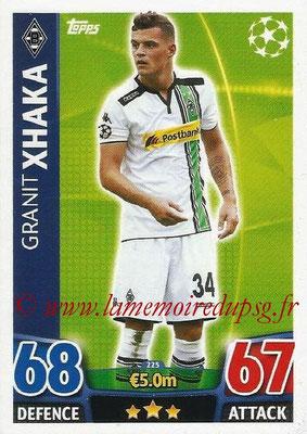 2015-16 - Topps UEFA Champions League Match Attax - N° 225 - Granit XHAKA (VfL Borussia Mönchengladbach)