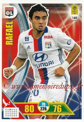 2017-18 - Panini Adrenalyn XL Ligue 1 - N° 140 - RAFAEL (Lyon)