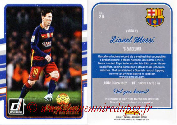 2016 - Panini Donruss Cards - N° 029 - Lionel MESSI (FC Barcelone)