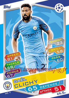 2016-17 - Topps UEFA Champions League Match Attax - N° MC7 - Gael CLICHY (Manchester City FC)