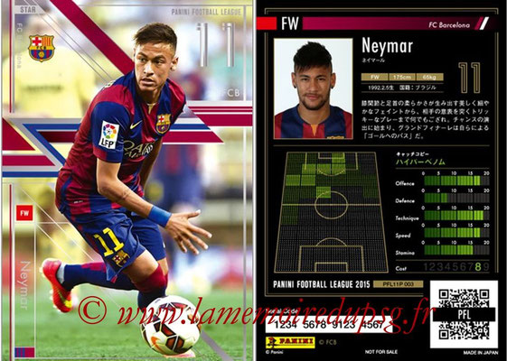 Panini Football League 2015 - PFL11P - N° 003 - NEYMAR (FC Barcelone) (Star)