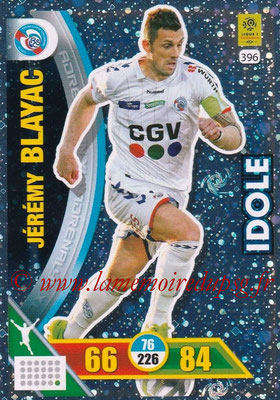 2017-18 - Panini Adrenalyn XL Ligue 1 - N° 396 - Jérémy BLAYAC (Strasbourg) (Idole)