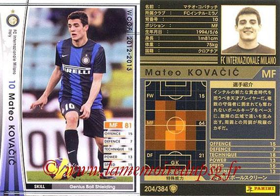 2012-13 - WCCF - N° 204 - Mateo KOVACIC (Inter Milan)