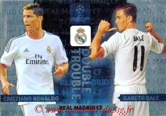 2013-14 - Adrenalyn XL champions League N° NE15 - Cristiano RONALDO + Gareth BALE (Real Madrid CF) (Double Trouble)